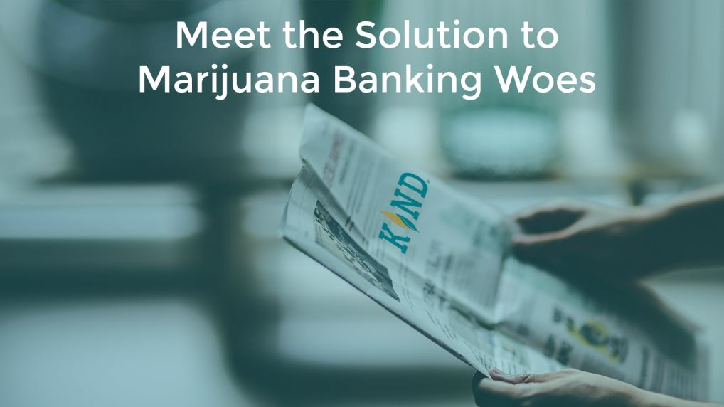 Meet The Solution To Marijuana Banking Woes