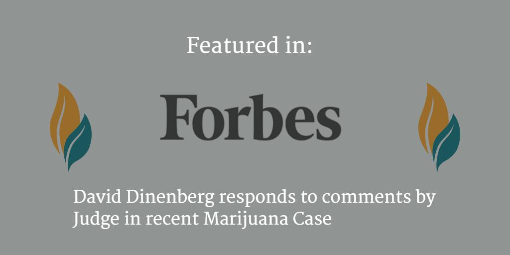 David Dinenberg On Recent Marijuana Case
