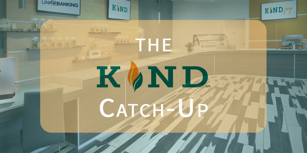 KIND Catch-up : Cannabis Industry News And Technology