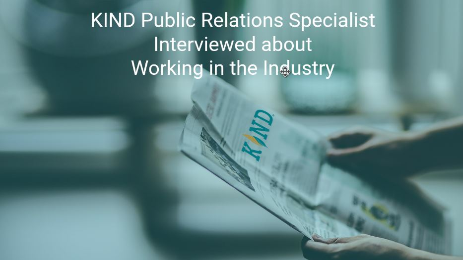 KIND Financial's Public Relations Specialist Interviewed To Discuss Working In The Industry