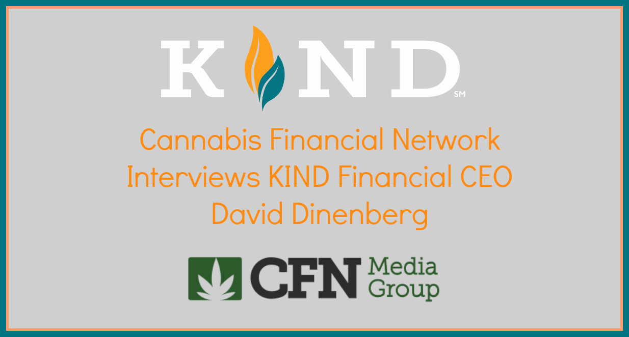 CFN Interviews Kind Financial's David Dinenberg
